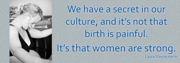 Laura Stavoe Harm quote